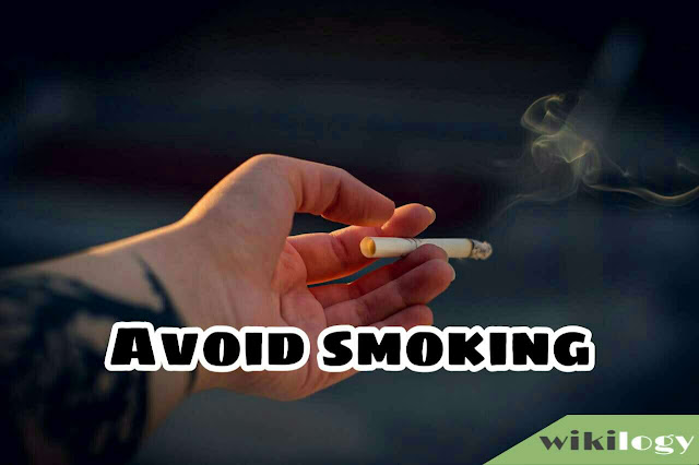 Avoid smoking