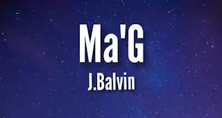 J BALVIN - MA' G LYRICS (English Translation)