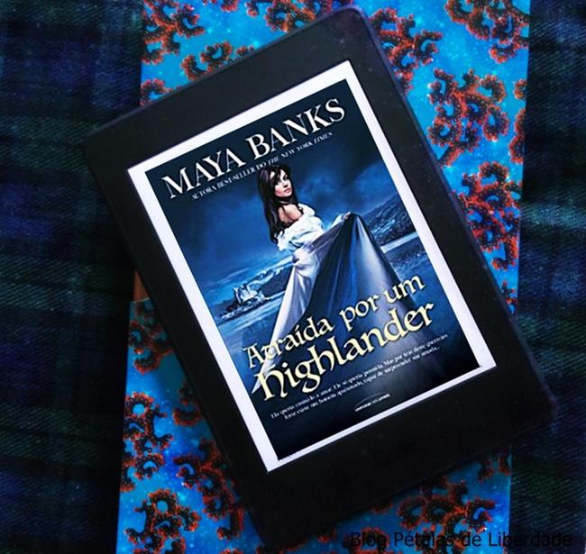 Resenha, livro, Atraida-Por-Um-Highlander, Maya-Banks, Universo-dos-livros, blog-literario, petalas-de-liberdade, opiniao, kindle, capa, foto