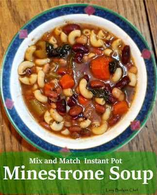 Mix and Match Instant Pot Minestrone Soup, one of my favorites this week!