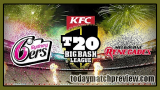 Today BBL 2018-19 12th Match Prediction Sixer vs Renegades