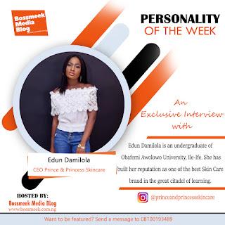 Meet Our Personality Of The Week Edun Damilola Oyindamola