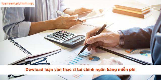luận văn thạc sĩ tài chính ngân hàng