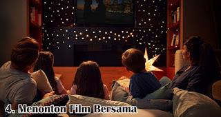 Menonton Film Bersama merupakan salah satu cara seru untuk merayakan valentine bersama keluarga