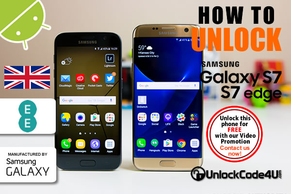 Factory Unlock Code Samsung Galaxy S7 and S7 Edge from EE Network