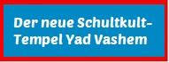 https://geld-rausch.blogspot.com/2019/04/der-neue-schuldkult-tempel-yad-vashem.html