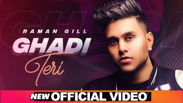 Ghadi Teri Lyrics - Raman Gill