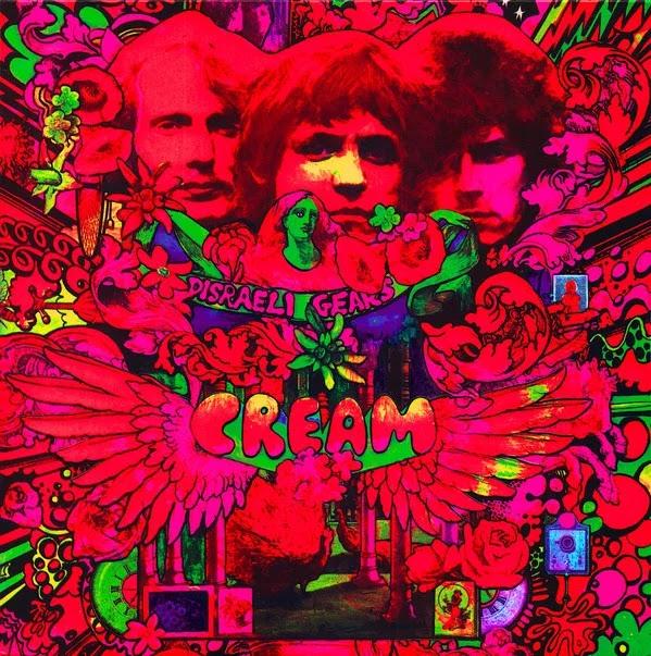 Cream - Disraeli Gears (1967, Rock Psicodélico, Blues Rock)