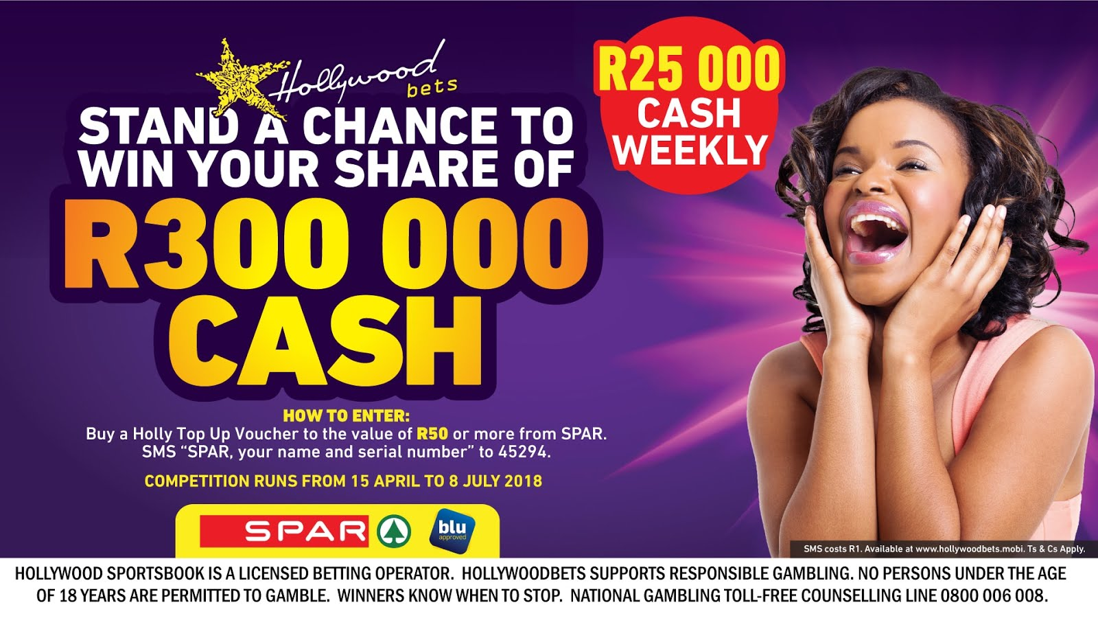 Stand a chance to win your share of R300,000 cash with Hollywoodbets and Top Up Vouchers bought at Spar!
