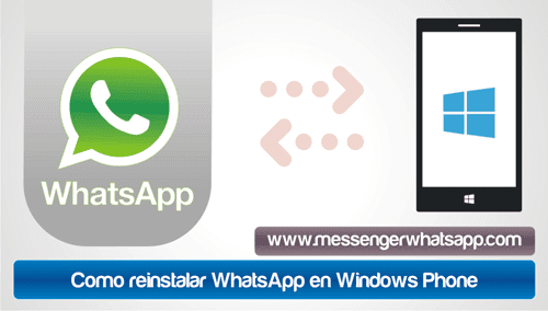 Como reinstalar WhatsApp en Windows Phone