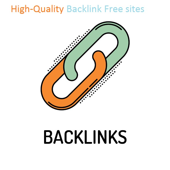 Top 20 High-Quality Backlink Free sites
