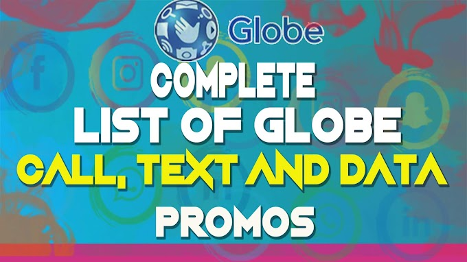 COMPLETE LIST OF GLOBE PREPAID CALL, TEXT AND DATA PROMOS 2020