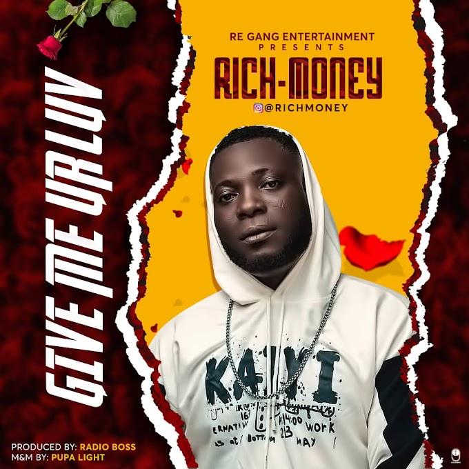 [Music] Rich Money - Show Me Ur Love