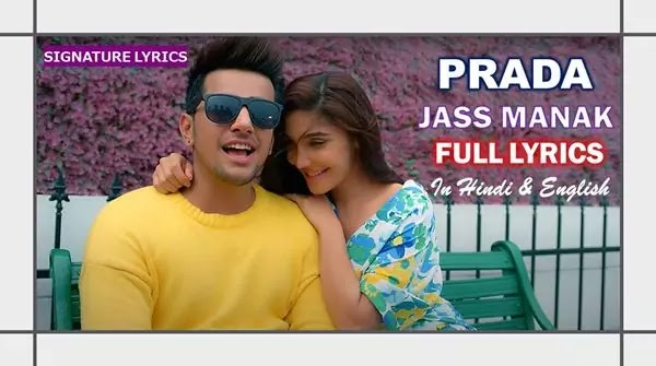 PRADA LYRICS - JASS MANAK - PRADA SONG LYRICS