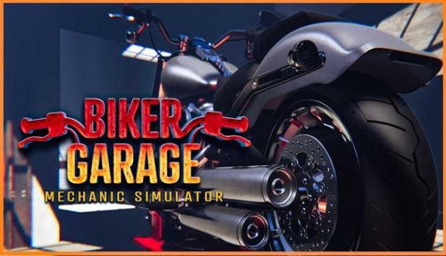 Biker Garage Mechanic Simulator in this simulator you have to become a real motorcyclist.