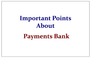 Important Points about Payments Bank