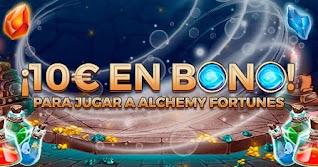 paston 10 euros gratis Slot Alchemy Fortunes hasta 3 enero 2021