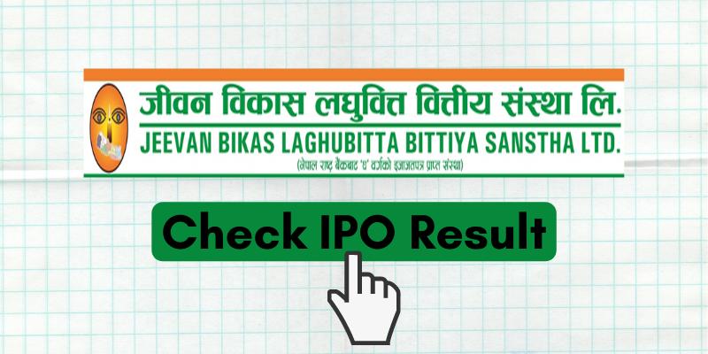 Check your Jeevan Bikash Laghubitta IPO Result