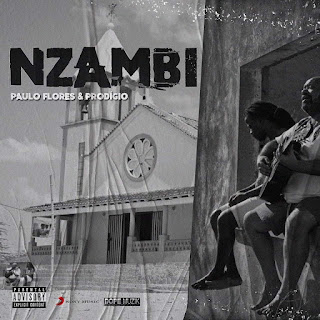 Paulo Flores feat. Prodigio - Nzambi (Esperança) (Semba) (Download)