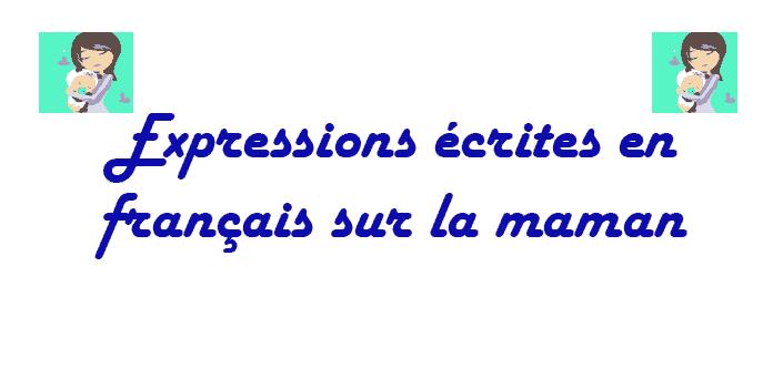 Expression écrite en français sur la maman