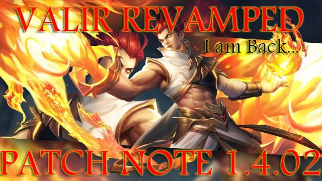 VALIR REWORK - Mobile Legend Patch Note 1.4.02