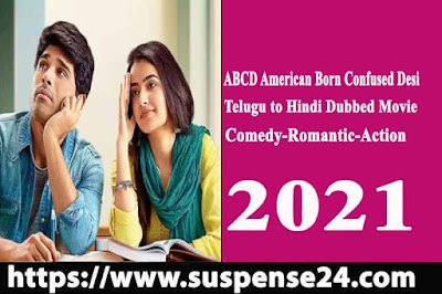 Allu Sirish Telugu to Hindi Dubbed Movie (ABCD American Born Confused Desi) confirm release Update
