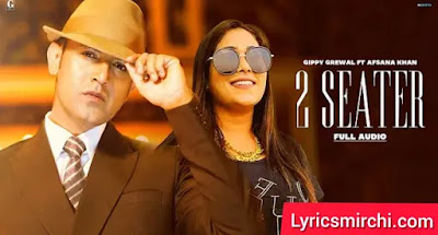 2 Seater Song Lyrics | Gippy Grewal & Afsana Khan | Latest Punjabi Song 2020