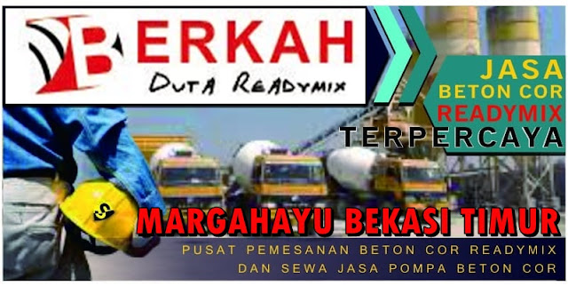 Harga beton Ready mix 2019 di Bekasi Timur Margahayu