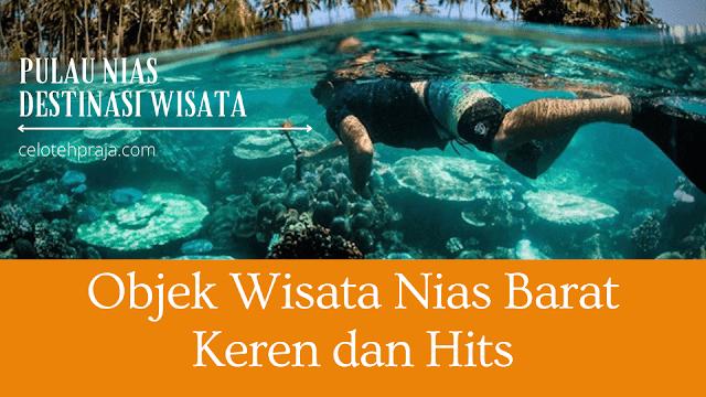 wisata nias barat,Nias,Objek Wisata Pulau Nias,Destinasi Wisata Pulau Nias, Tujuan Tempat Wisata Nias Barat yang Banyak Di Kunjungi Wisatawan
