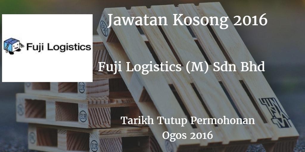 Jawatan Kosong Fuji Logistics (M) Sdn Bhd Ogos 2016
