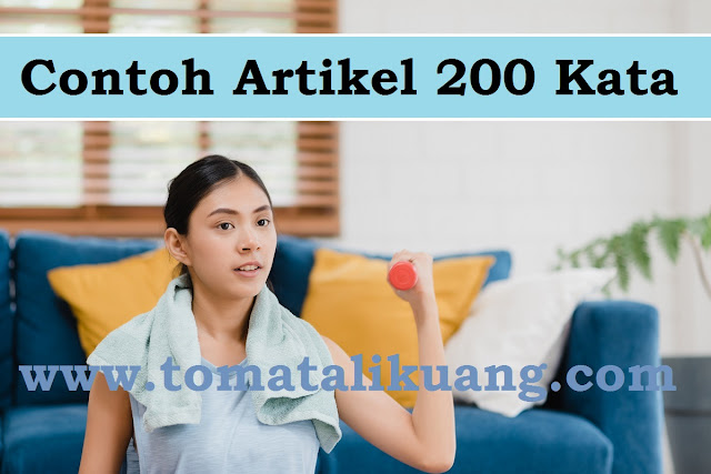 contoh artikel 200 kata tomatalikuang.com