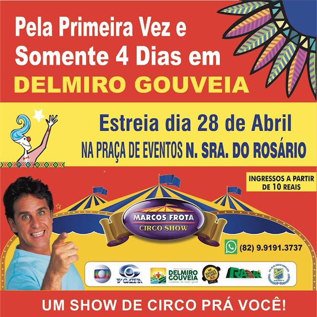 Em nova data, Marcos Frota Circo Show estreia em Delmiro Gouveia no dia 28 de abril