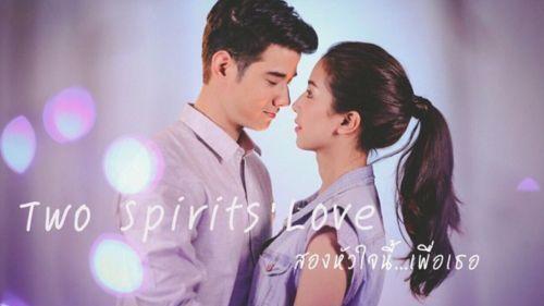 Tình Yêu Duy Nhất - Two Spirits' Love (2015)