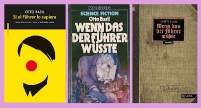 Reseña de la novela de ciencia ficción ucrónica Si el Führer lo supiera, de Otto Basil