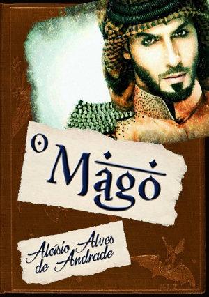 O Mago Aloísio Alves De Andrade
