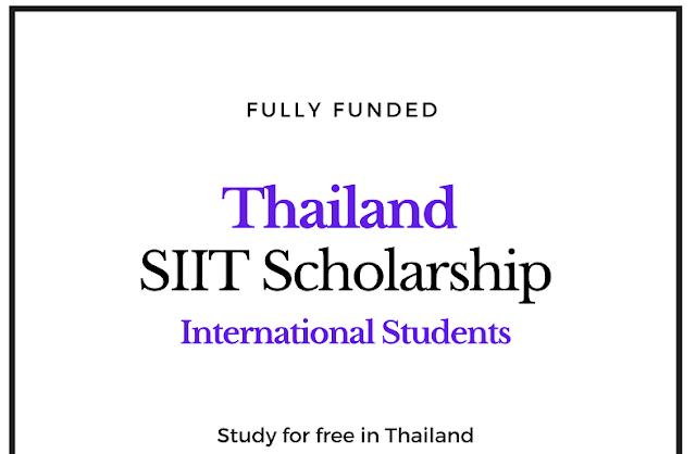 منحة SIIT 2020 في تايلاند | ممولة  بالكامل لا تطلب IELTS / TOEFL