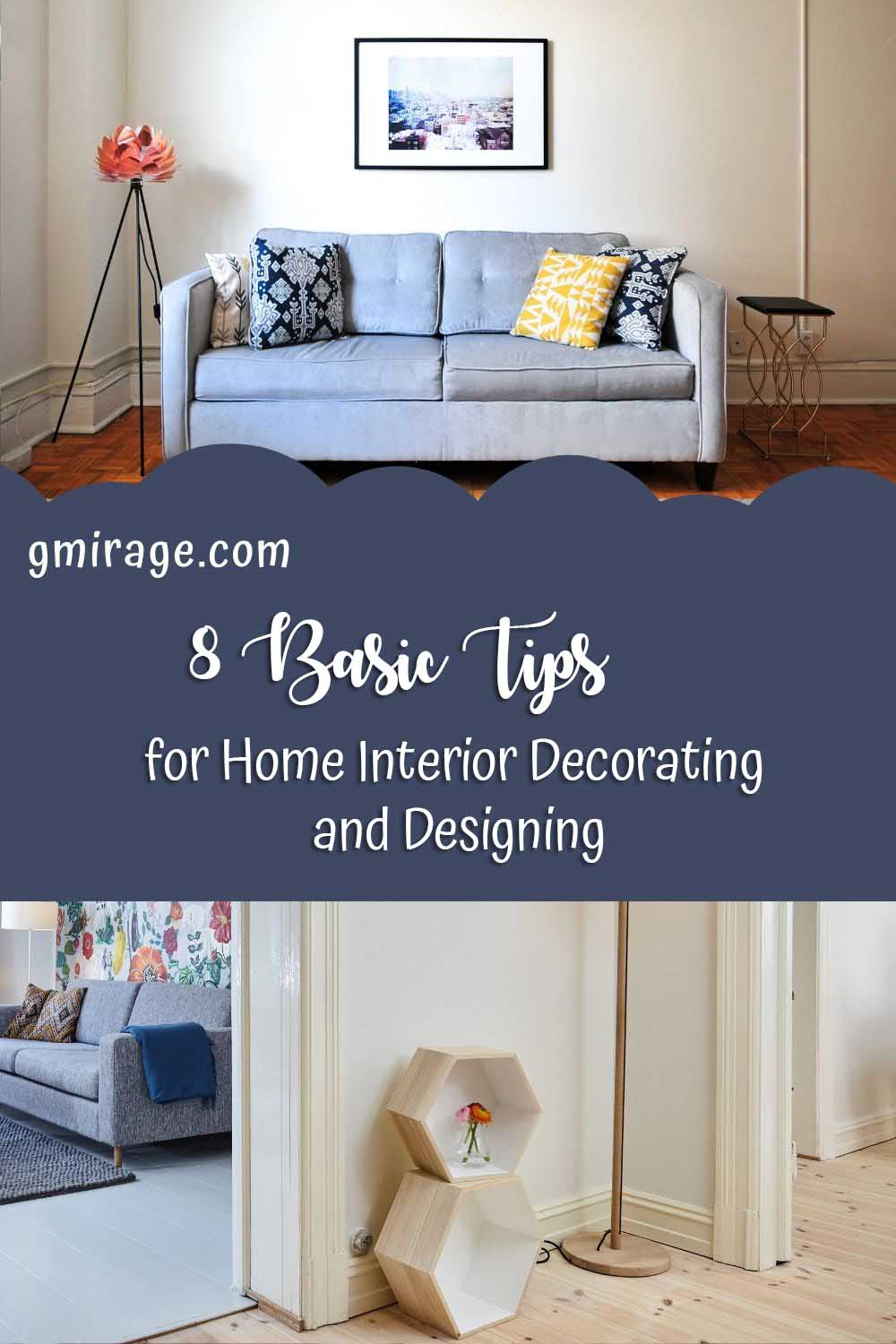 8 Basic Tips for Home Interior Decorating and Designing