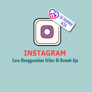 Membuat Stiker Di Rumah Aja Instagram - thumbnail