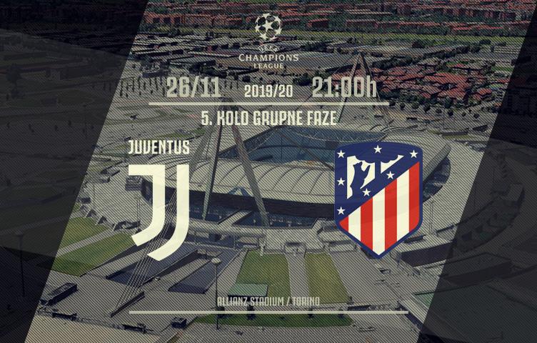 Liga prvaka 2019/20 / 5. kolo / Juventus - Atlético M, utorak, 21h