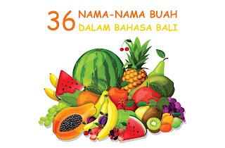 nama-nama buah dalam bahasa bali