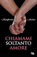 https://www.amazon.it/Chiamami-soltanto-amore-Margherita-Ascione-ebook/dp/B07YZSF7B3/ref=sr_1_56?qid=1570958902&refinements=p_n_date%3A510382031%2Cp_n_feature_browse-bin%3A15422327031&rnid=509815031&s=books&sr=1-56
