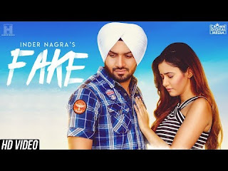 Fake Song Lyrics | INDER NAGRA | Raj Fatehpur | Latest Punjabi Songs 2018 | New Punjabi Songs 2018