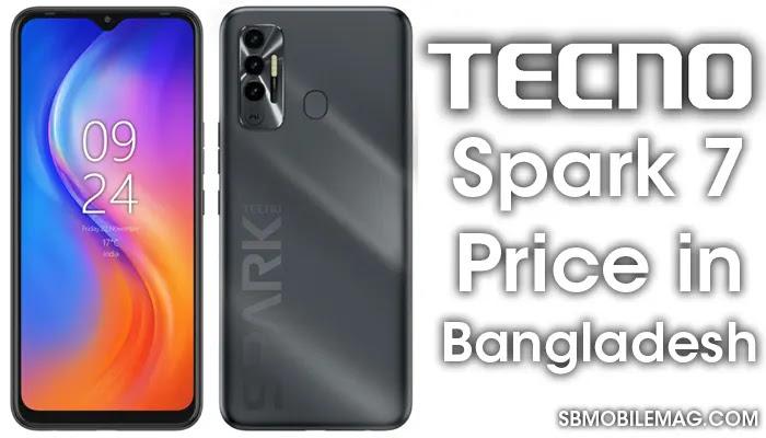 Tecno Spark 7, Tecno Spark 7 Price, Tecno Spark 7 Price in Bangladesh