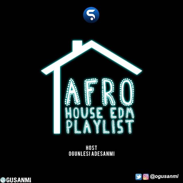 [BangHitz] [MIXTAPE] Ogunlesi Adesanmi - Afro House EDM Playlist