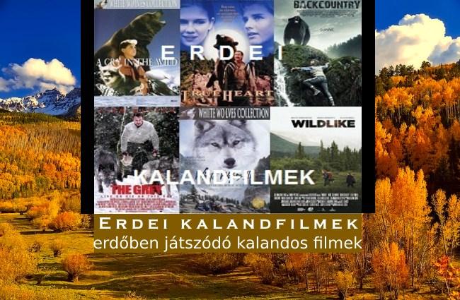 Erdei kalandfilmek, erdőben játszódó kalandos filmek