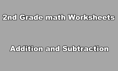 2nd Grade math Worksheets Addition and Subtraction