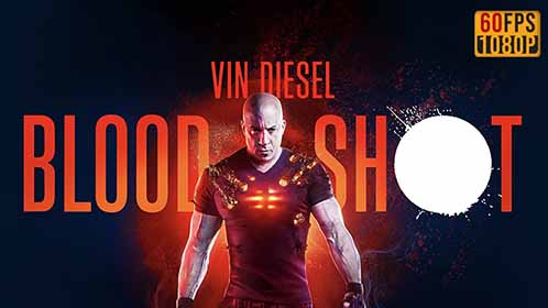 Bloodshot (2020) 60FPS 1080p BDRip Latino-Inglés