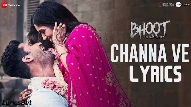 channa ve Lyrics - bhoot
