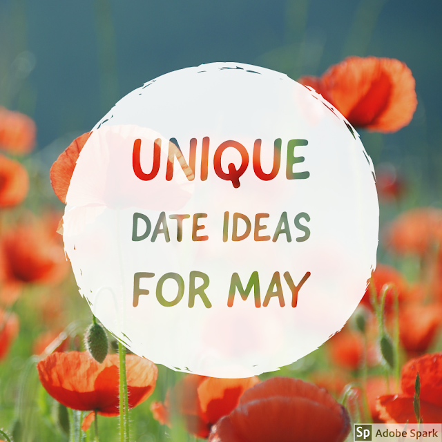 Adventure Ideas for May based off of unique holidays