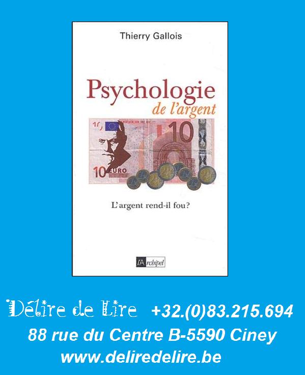Psychologie-argent-Thierry-Gallois-Archipel